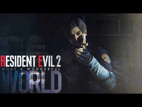 What A Wonderful World - Resident Evil 2 [GMV] [BETA]