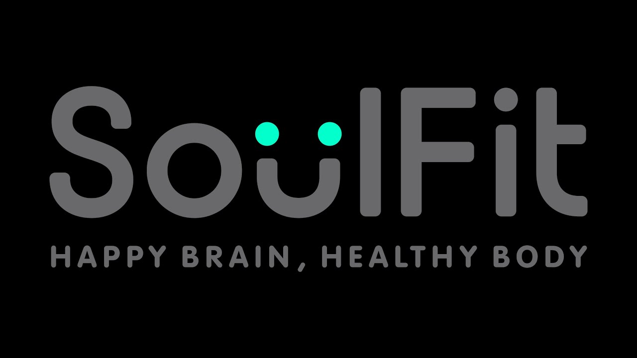 SoulFit - Happy Brain, Healthy Body