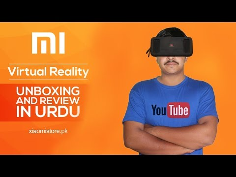 Xiaomi Mi VR Play Headset Unboxing and Review | Xiaomi Pakistan