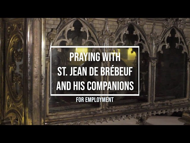 Praying with St. Jean de Brébeuf and his companions for Employment