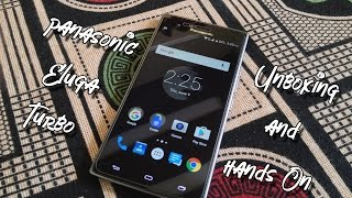 Unboxing and Hands on : Panasonic Eluga Turbo (3 Gb RAM)
