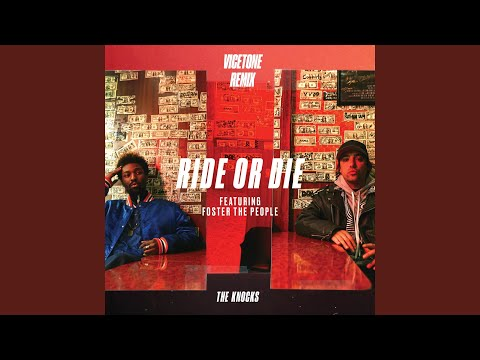 Ride Or Die feat Foster The People Vicetone Remix