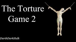 The Torture Game 2 (Gameplay sin Comentar).- DarthDarkHulk