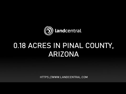 Property 12874: 0.18 acres in Pinal County, AZ