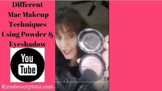 Different Mac Makeup Techniques Using Powder & Eyeshadow