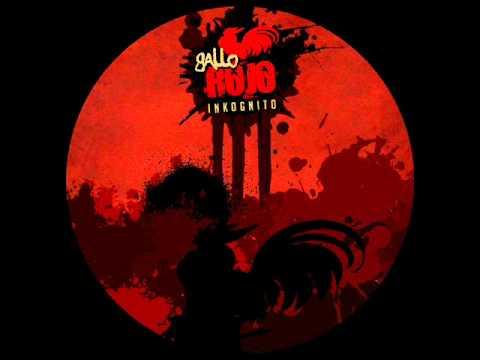 INKOGNITO -- GALLO ROJO (2011) [Disco Completo]