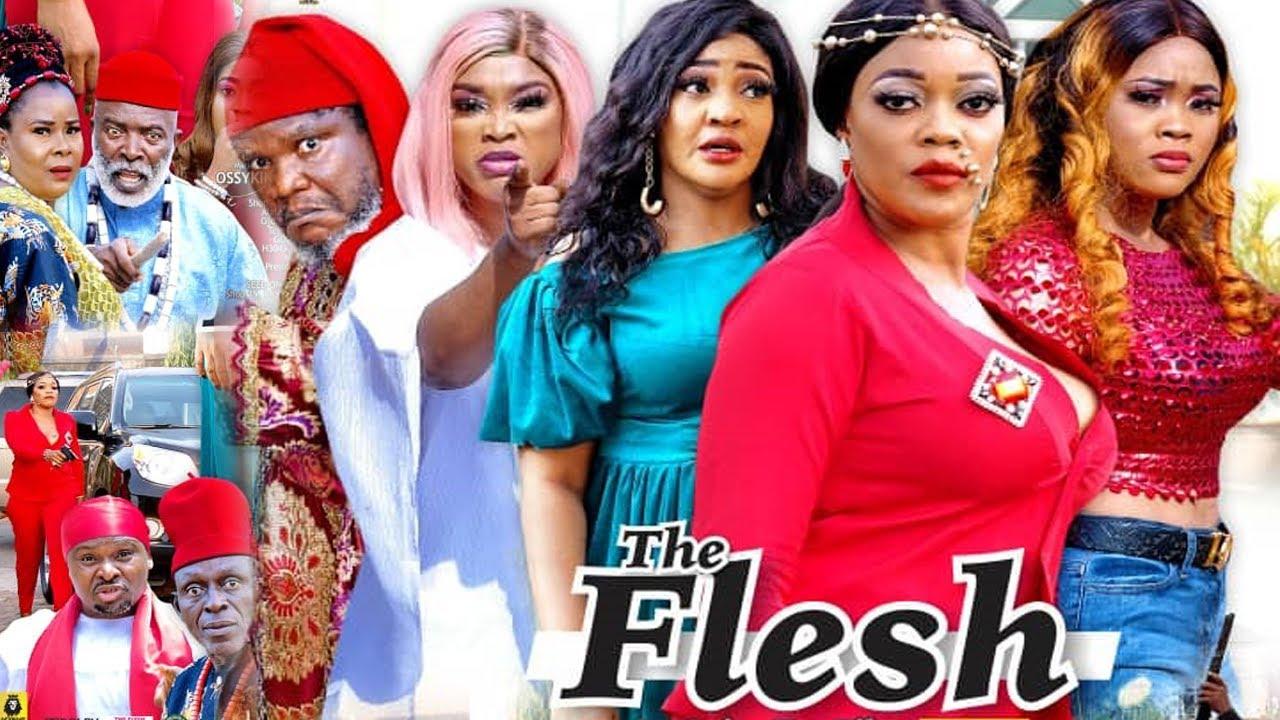 Download THE FLESH SEASON 6 {NEW TRENDING MOVIE} - UGEZU J UGEZU|EVE ESIN|CHIOMA NWAOHA|LATEST NIGERIAN MOVIE