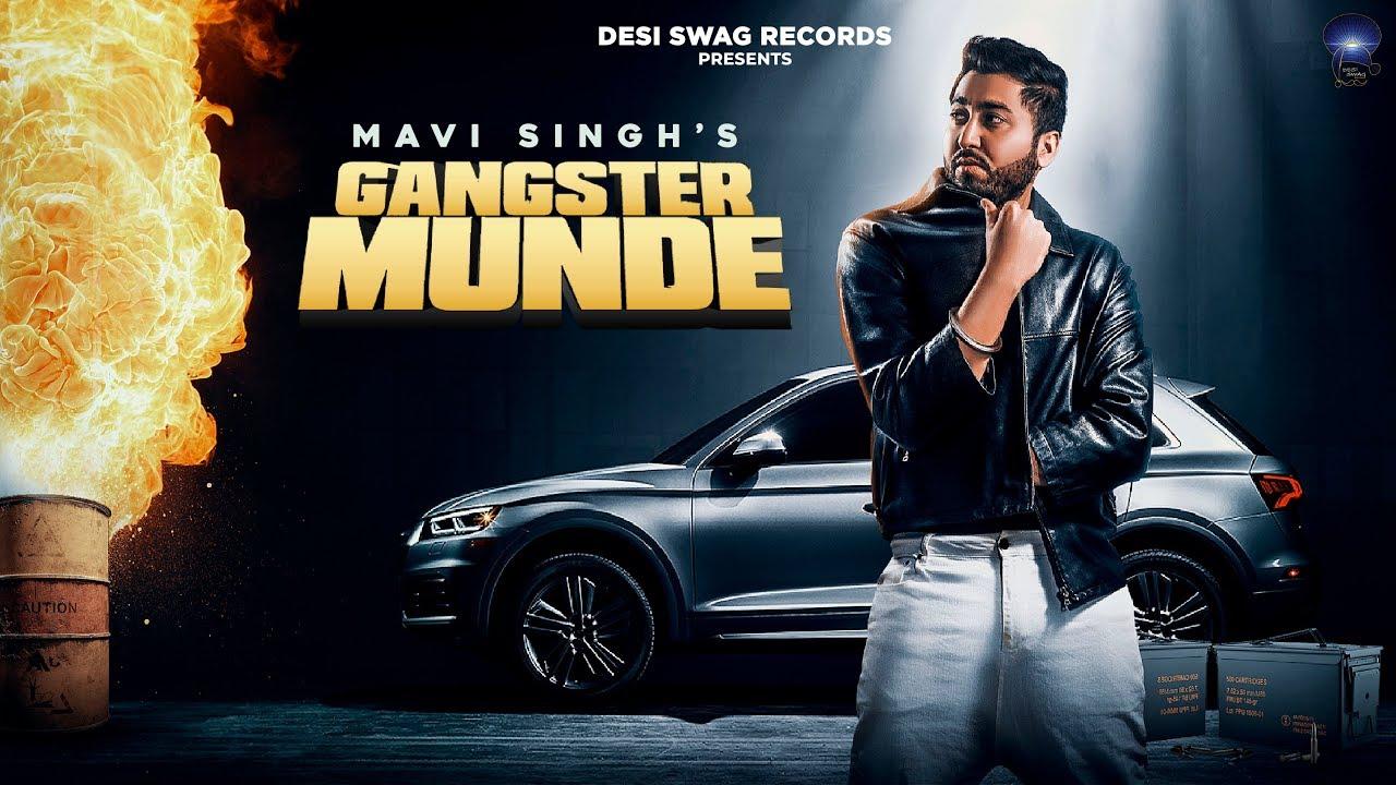 Download Gangster Munde   Mavi Singh   Desi Swag Records   Latest Punjabi Song 2020