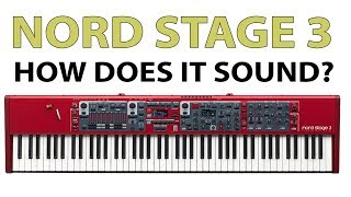 Nord Stage 3: How does it sound? (All playing, no talking)