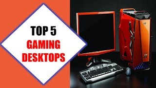 Top 5 Best Gaming Desktops 2018 | Best Gaming Desktop Review By Jumpy Express
