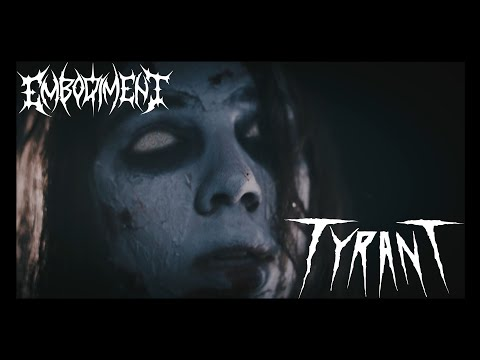 EMBODIMENT - TYRANT [OFFICIAL MUSIC VIDEO 2020]