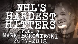 Biggest Mark Borowiecki Hits From 2017–18 | Nhl's Hardest Hitters