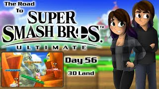 3D Land | Day 56 | The Road to Super Smash Bros. Ultimate