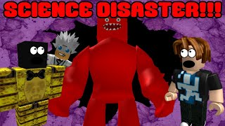 SCIENCE DISASTER!!! (Roblox Adventure Vidéo)