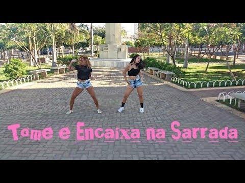 Tome e Encaixa na Sarrada - Psirico - Duda Marquezine (Feat. Marina Carvalho) | Coreografia