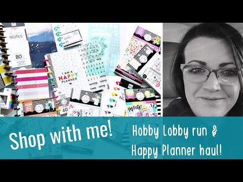 Shop with me! | Hobby Lobby Haul | Happy Planner Stuff