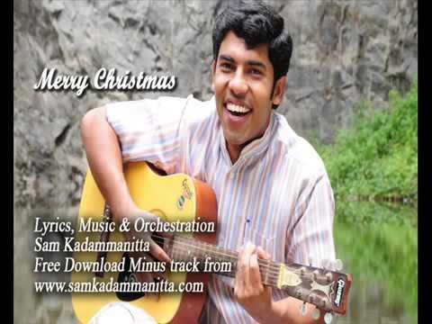 Sarvesan    Malayalam Christmas Song Carols By Sam Kadammanitta