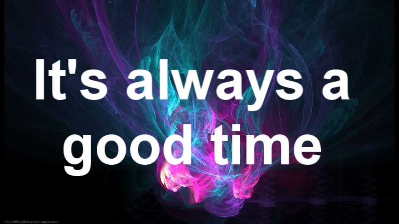Good Time By Carly Rae Jepsen And Owl City Lyrics