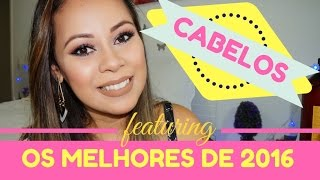 FAVORITOS DE 2016- CABELOS, PROGRESSIVAS, MÁSCARAS- JOICE MAGALHÃES