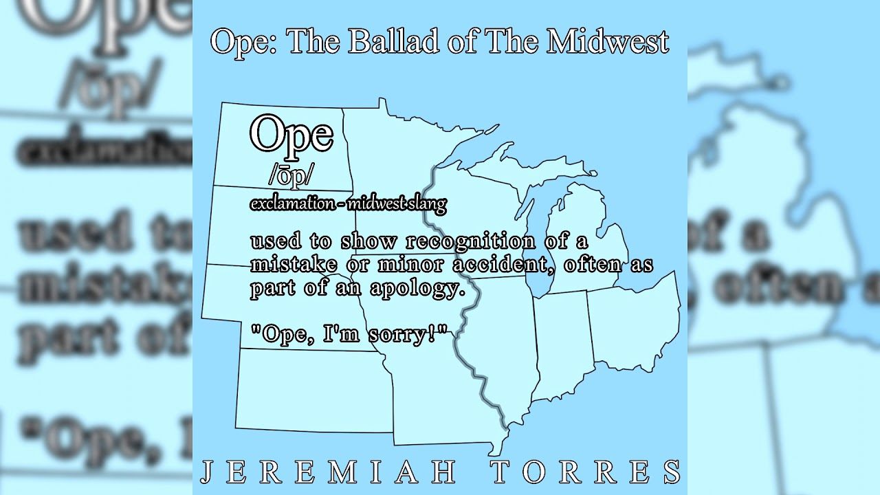 Ope: The Ballad of the Midwest (Official Audio)