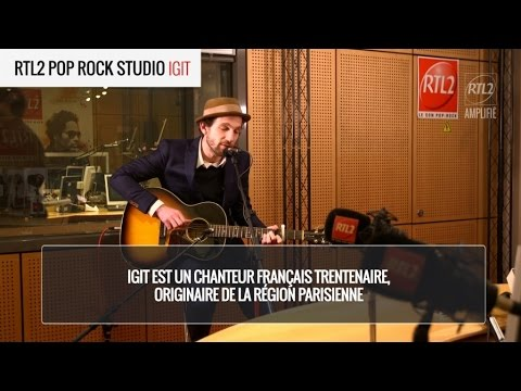 Igit - Encre Marine - RTL2 Pop Rock Studio