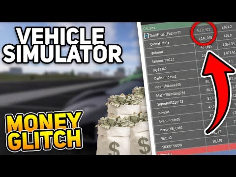 INSANE Vehicle Simulator Money Glitch! (ROBLOX Vehicle Simulator)