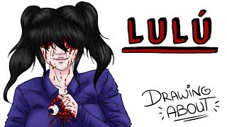 LULU | Draw My Life #creepypasta