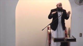 Ustadh Muhammad ElShinawy - Jummah on 5/6/16