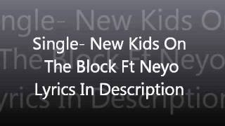 Single- Neyo Ft New Kids On The Block With Lyrics