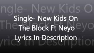 Single- Neyo Ft New Kids On The Block With Lyrics