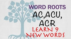 English Vocabulary Words with Meaning | Word Roots - AC, ACU, ACR: Learn 9 important words