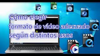 Video Cómo elegir formato de vídeo adecuado según distintos usos│Tutorial Básico download MP3, 3GP, MP4, WEBM, AVI, FLV Agustus 2018
