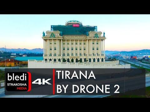 Tirana by drone 2 [4K Ultra HD]