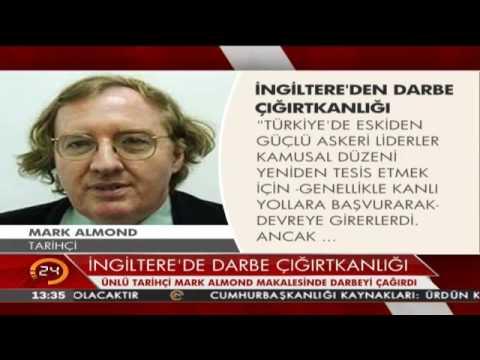 İngiliz Daily Telegraph gazetesine yazan tarihçi Mark Almond'dan Türkiye'de darbe çağrısı