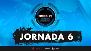 FREE FIRE LEAGUE - LAS - JORNADA 6