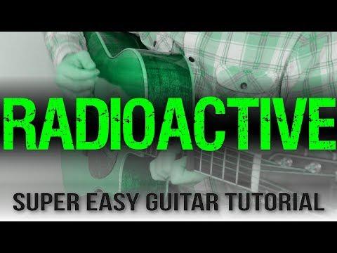 """Radioactive"" Easy Guitar Tutorial - Imagine Dragons | Just 4 Easy Chords"