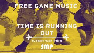 Space Musik Project Time Is Running Out [Free Game Music - link in the description]
