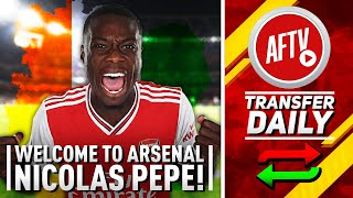 Welcome to Arsenal Nicolas Pépé!!! | Gunners Pull Off Transfer Coup