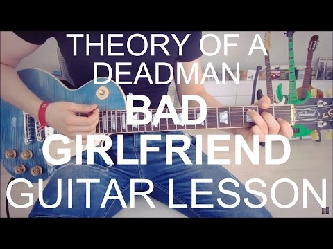 Theory of a deadman: Bad Girlfriend; part 1; guitar tutorial (GUITAR TUTORIAL/LESSON#27)