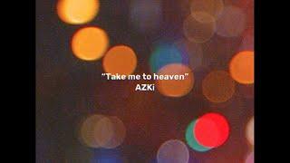 【オリジナルソング】Take me to Heaven / AZKi【連れて行って、あのメロディへ】