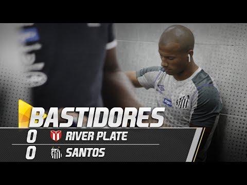 River Plate-URU 0 x 0 Santos | BASTIDORES | Copa Sul-Americana (12/02/19)