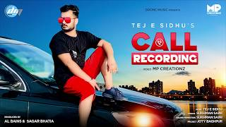Call Recording l (Full HD) l Tej E Sidhu ll Sukhman Saini l Punjabi Latest Song 2019 ll Drone music