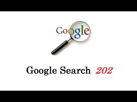 How to use Google Search 202