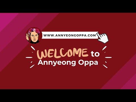 About Annyeong Oppa Annyeong Oppa