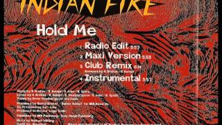 Indian Fire - hold me (club remix)