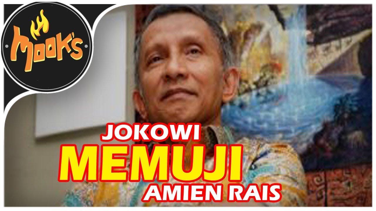Ciamik ! Strategi Cantik Jokowi, Puji Amien Rais Yang Siap ...