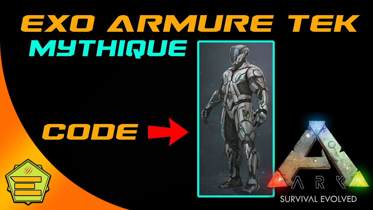 Exo-Armure Mythique - CODE - ARK Genesis 2