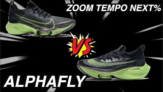 NIKE ALPHAFLY VS ZOOM AIR TEMPO NEXT%   WHAT ARE THE ACTUAL DIFFERENCES?