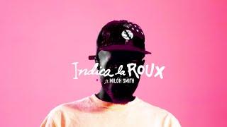 Смотреть клип Duckwrth X The Kickdrums Ft. Miloh Smith - Indica La Roux