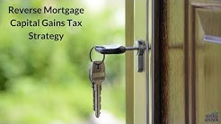 Reverse Mortgage Tax Strategy